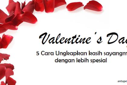 Valentine's Day, 5 Cara Ungkapkan Kasih Sayangmu Dengan Lebih Spesial