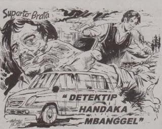 "Cerkak Bahasa Jawa ""Detektip Handaka Mbanggel"""