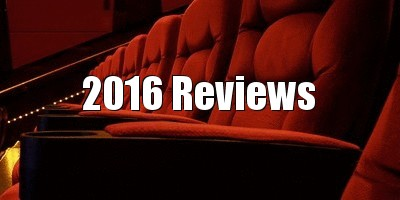 2016 movie reviews