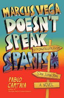 Book Review of Cartaya's Marcus Vega Doesn't Speak Spanish