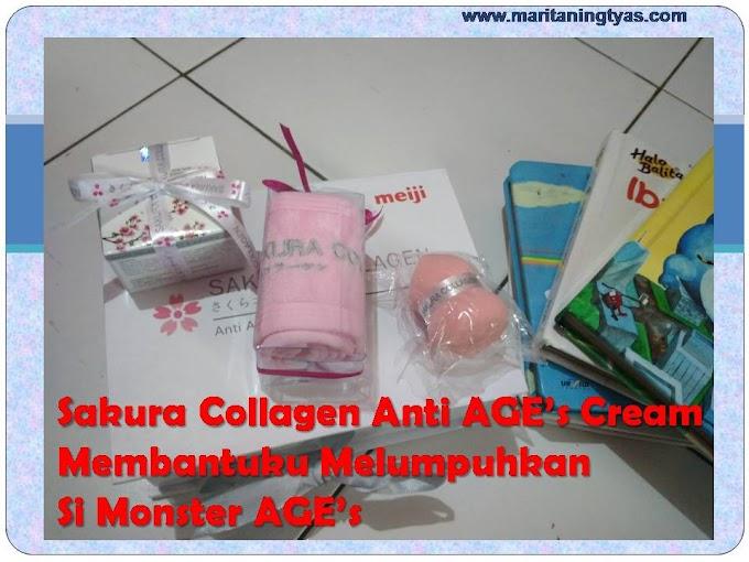 Sakura Collagen Anti AGE's Cream Membantuku Melumpuhkan Si Monster AGE's