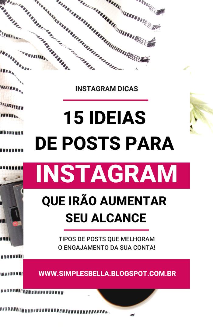 15 ideias de posts para o Instagram » Posts que aumentam alcance no Instagram!