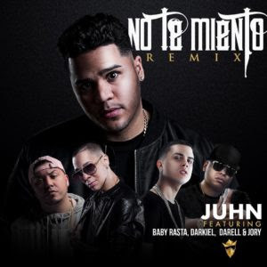 Juhn Ft Baby Rasta, Darkiel, Darell & Jory Boy – No Te Miento (Official Remix)