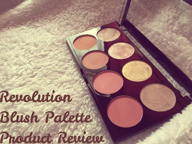 Revolution Blush Palette- Product Review