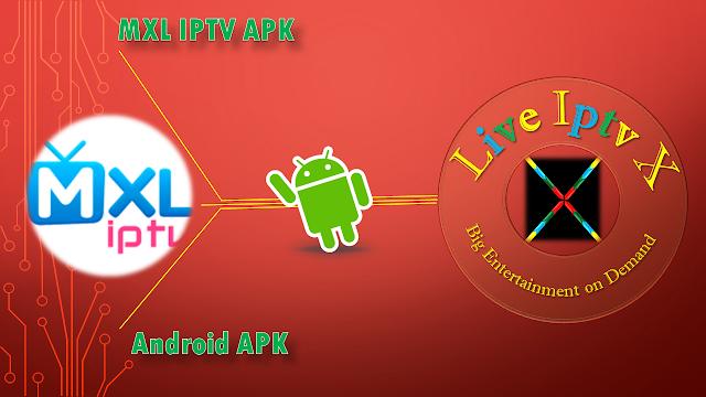 MXL IPTV APK