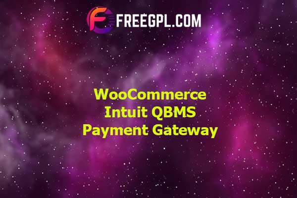 WooCommerce Intuit QBMS Payment Gateway Nulled Download Free