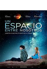 Un espacio entre nosotros (2017) BDRip 1080p Latino AC3 5.1 / Español Castellano AC3 5.1 / ingles DTS 5.1