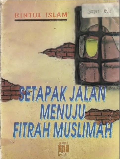 DOWNLOAD EBOOK ISLAM- SETAPAK JALAN MENUJU MUSLIMAH