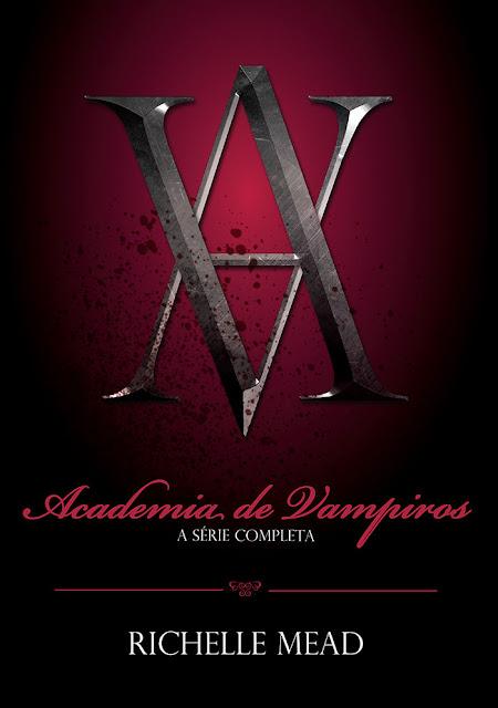 Academia de Vampiros A série completa Richelle Mead