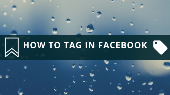 How Do You Tag Something On Facebook<br/>