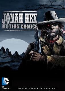 http://superheroesrevelados.blogspot.com.ar/2014/06/jonah-hex-motion-comics.html