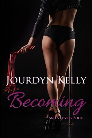 Becoming (Jourdyn Kelly)