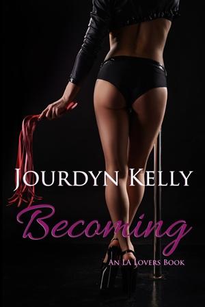 Becoming (Jourdyn Kelly)