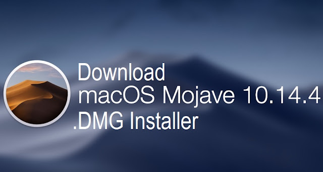 Download macOS Mojave 10.14.4 DMG Installer