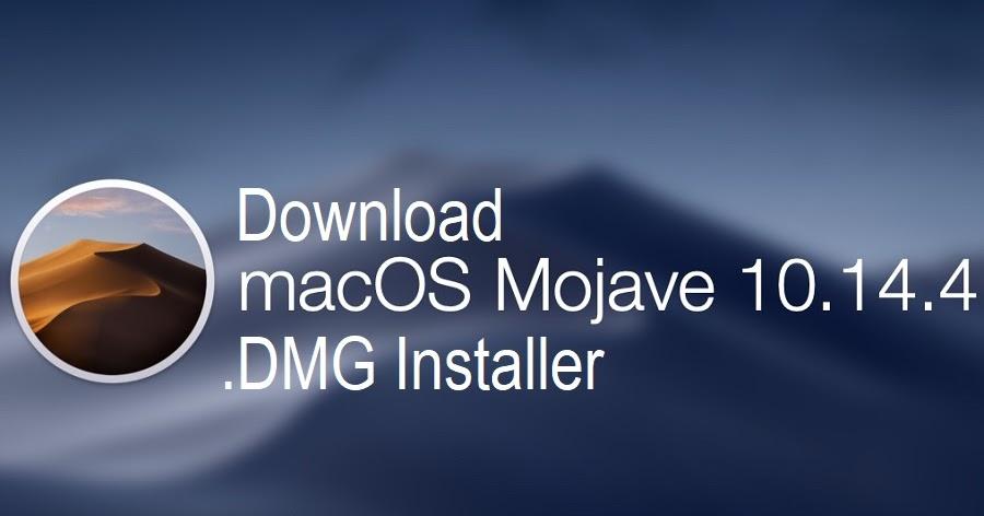 Download macOS Mojave 10 14 4 DMG Final Installer for Mac via Direct