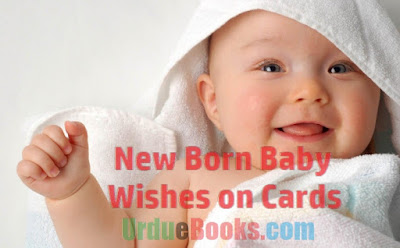100+ New Born Baby Wishes on Cards