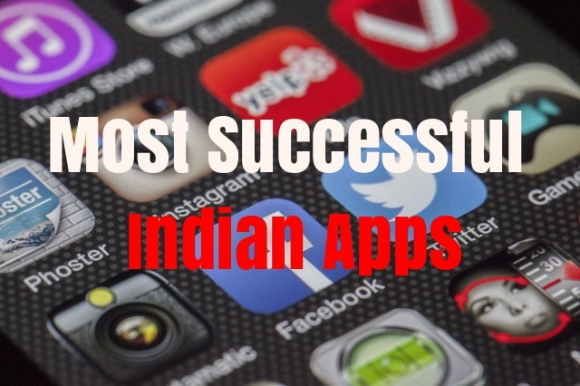 Most Successful Indian Apps