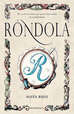 LIBRO - Róndola : Sofia Rhei (Minotauro - 6 Septiembre 2016) LITERATURA FANTASTICA - CUENTO Edición papel & digital ebook kindle Comprar en Amazon España