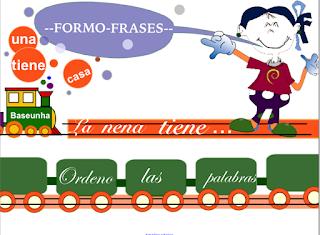 http://www.edu.xunta.es/centros/ceipramonsagra/aulavirtual/file.php/2/LENGUA_BASEUNHA/FORMO_FRASES/formo_frases.html