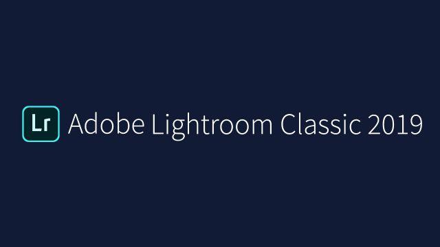 Hướng dẫn cài đặt Adobe Lightroom Classic CC 2019 Full