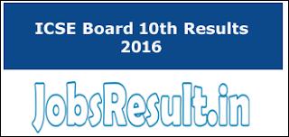 ICSE Board 10th Result 2016
