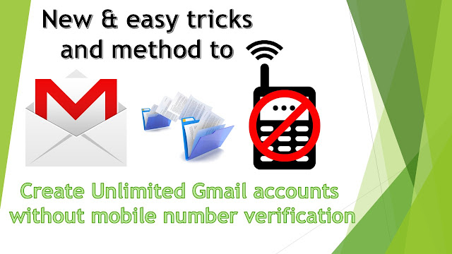 How to Create Unlimited Gmail Accounts without Phone Number Verification