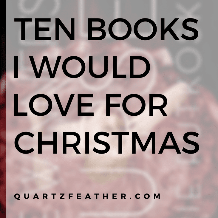 10 Books I'd Love for X-Mas