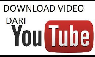 Download video dari youtube yang bisa anda simpan di memory laptop atau ponsel sampai akhir hayat anda