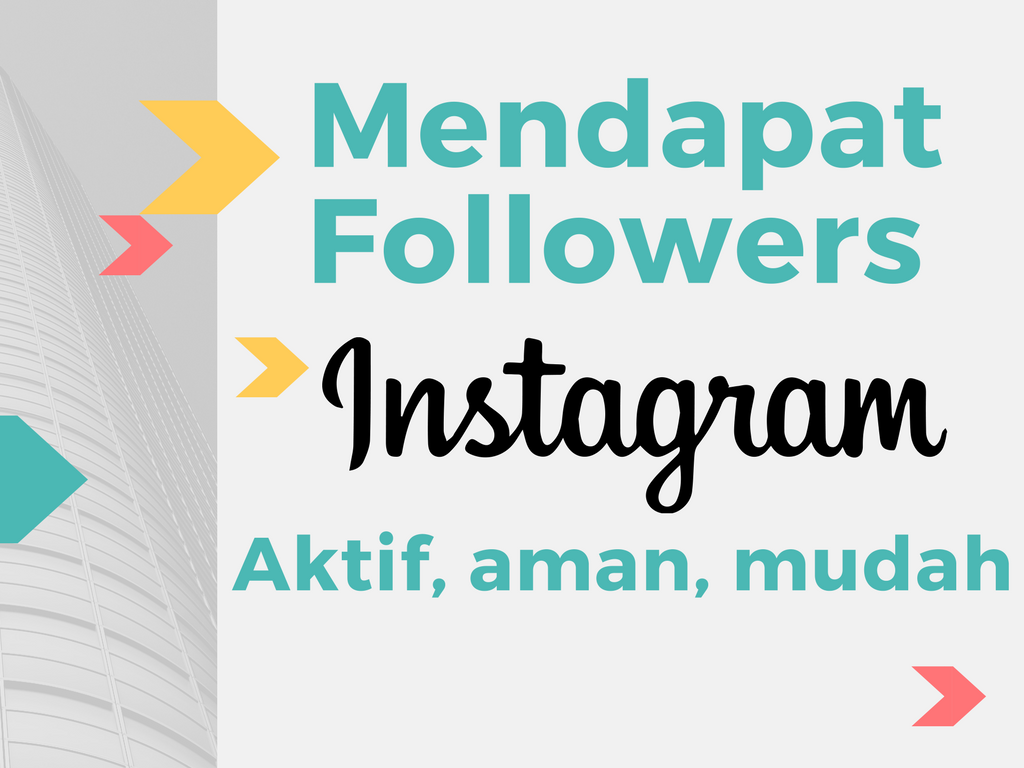 5 Langkah Bukan Cara Mendapatkan Followers Instagram Aktif Tanpa Like Pasif Mendapat Follower Cepat