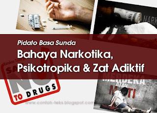 Pidato Singkat Bahaya Narkotika Psikotropika Jeung Zat Adiktif