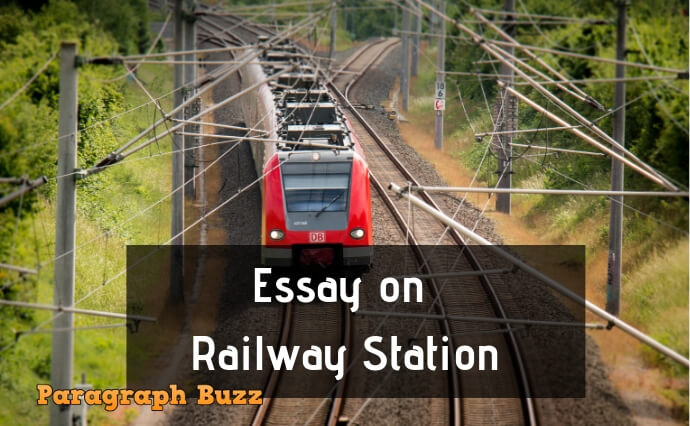 Essay on Railway Station: Short and Long Essays
