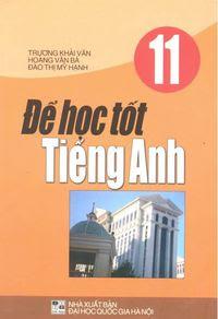 Để Học Tốt Tiếng Anh 11 - Trương Khải Văn