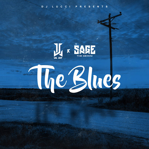 Lil Jay - The Blues - Single (feat. Sage the Gemini) - Single Cover