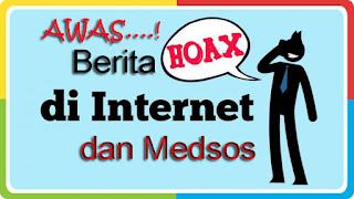Cara menangkal berita HOAX di internet dan medsos