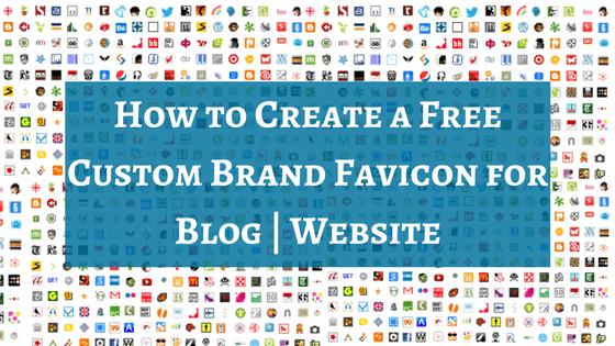 How to Create a Custom Brand Favicon for Blog | Website