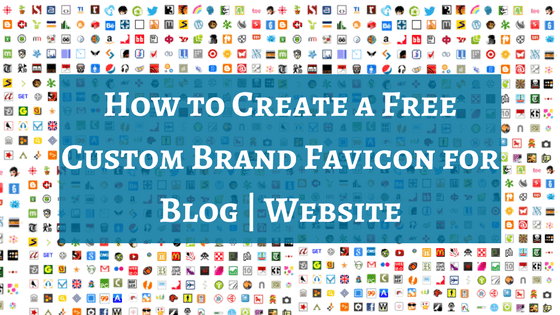How to Create a Custom Brand Favicon for Blog