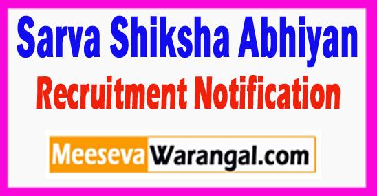 SSA Sarva Shiksha Abhiyan Recruitment Notification 2017 Last Date 05-08-2017