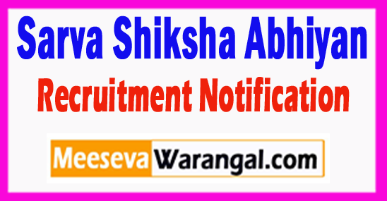 SSA Sarva Shiksha Abhiyan Recruitment Notification