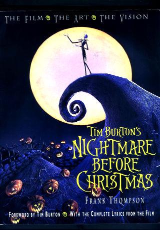 Tim Burton's Nightmare before Christmas: The Film, The Art, The Vision PDF