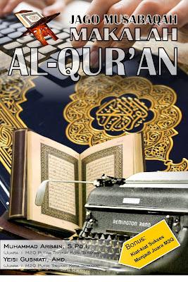 Kiat-Kiat Jitu Menjadi Jago Musabaqah Makalah Al-Qur'an (M2Q)