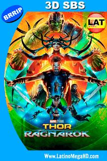 Thor: Ragnarok (2017) Latino FULL 3D SBS 1080P - 2017