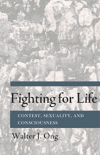Fighting for Life. Contest, Sexuality, and Consciousness