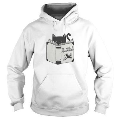 to kill a mockingbird t shirt, to kill a mockingbird hoodie, to kill a mockingbird sweater, to kill a mockingbird sweatshirt