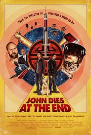 John Dies At The End Poster | A Constantly Racing Mind