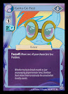 My Little Pony Gotta Go Fast Premiere CCG Card
