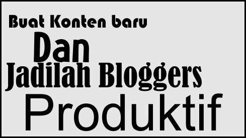 Jadilah Blogger yang produktif