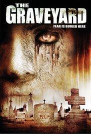 Watch The Graveyard Online Free 2006 Putlocker