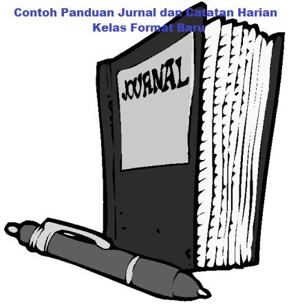 Contoh Panduan Jurnal dan Catatan Harian kelas Format Baru