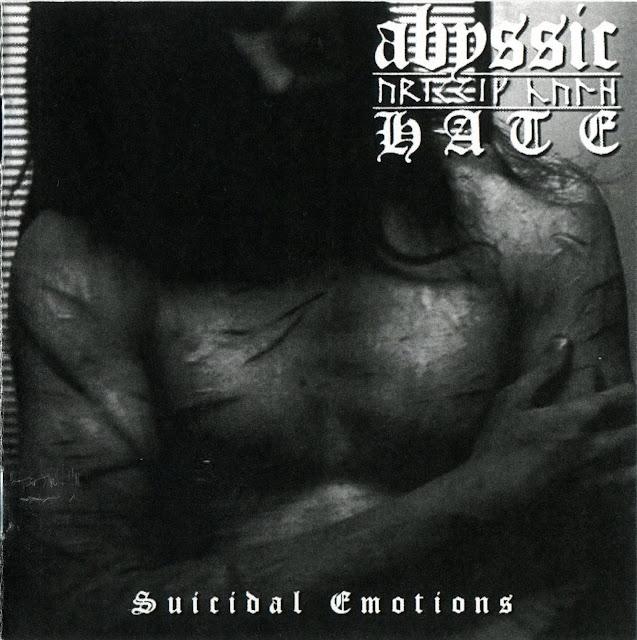 Abyssic Hate Sucidal Emotions dsbm