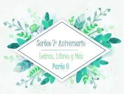 Sorteo 7º aniversario - Parte 6